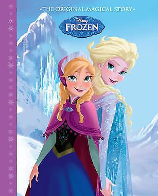 1 of 1 - Disney Frozen The Original Magical Story, Parragon Books Ltd, Very Good Book
