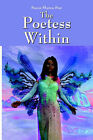 The Poetess Within by Stacia Shaina Star (Paperback / softback, 2005)