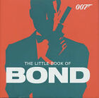 The Little Book of Bond: Classic 007 Quotes by Emma Marriott, Macmillan UK (Paperback, 2001)