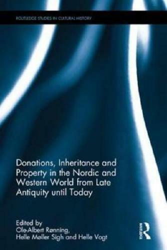 Donations, Inheritance and Property in the Nordic and Western World from Late...
