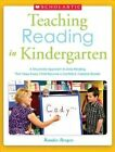 Teaching Reading in Kindergarten: A Structured Approach to Daily Reading That Helps Every Child Become a Confident, Capable Reader by Randee Bergen (Paperback / softback, 2013)