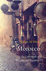Morocco: In the Labyrinth of Dreams and Bazaars by Walter M. Weiss (Paperback, 2016)