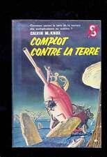 Calvin M. KNOX (SILVERBERG) Complot contre la Terre Ditis SF 165, 1960 BENVENUTI