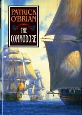 Aubrey/Maturin Novels: The Commodore 17 by Patrick O'Brian (1995, Hardcover)