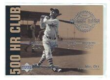 "2002 Upper Deck Piece of History ""500 HR Club""  Mel Ott"