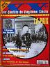 Conflits du 20e Siecle N°35; Spécial 14-18; La paix/ L'Europe des Nations