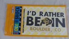 I'D RATHER BE IN BOULDER, CO CU Buffaloes Color Shock Sticker Decals Lot of 2