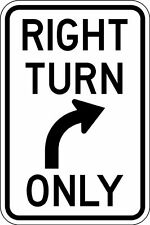 """Right Turn Only Parking lot sign made in the USA 12"""" x 8"""" Aluminum Sign"""