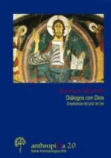 Diálogos con Dios. Enseñanzas Del Prior de Ura by Dominicus Jerónimos (2014,...