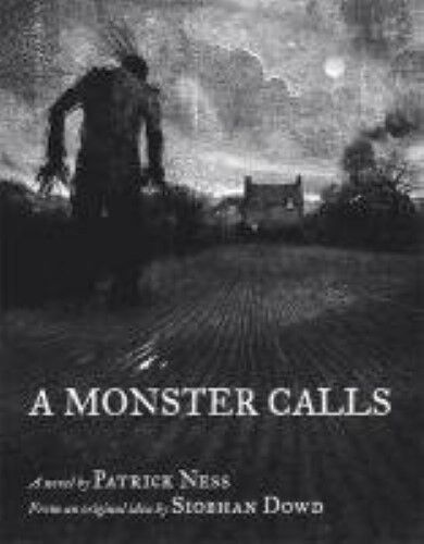 A Monster Calls - New Book Dowd, Siobhan, Ness, Patrick