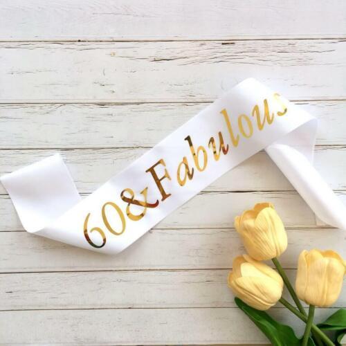 Gold Foil /'60 /& Fabulous/' White Satin Sash 60th Sixtieth Birthday Party Outfit