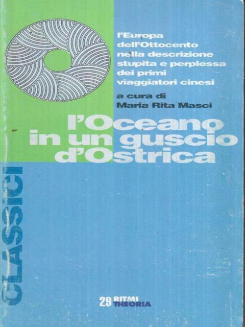 L'OCEANO IN UN GUSCIO D'OSTRICA  MASCI MARIA RITA THEORIA 1996 RITMI