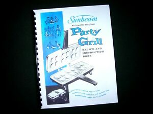 Sunbeam-Party-Grill-Appetizer-Snack-Maker-Instructions-Manual-Recipes
