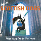 Grrreat Scottish Dogs by Alison Fitt (Paperback, 2004)