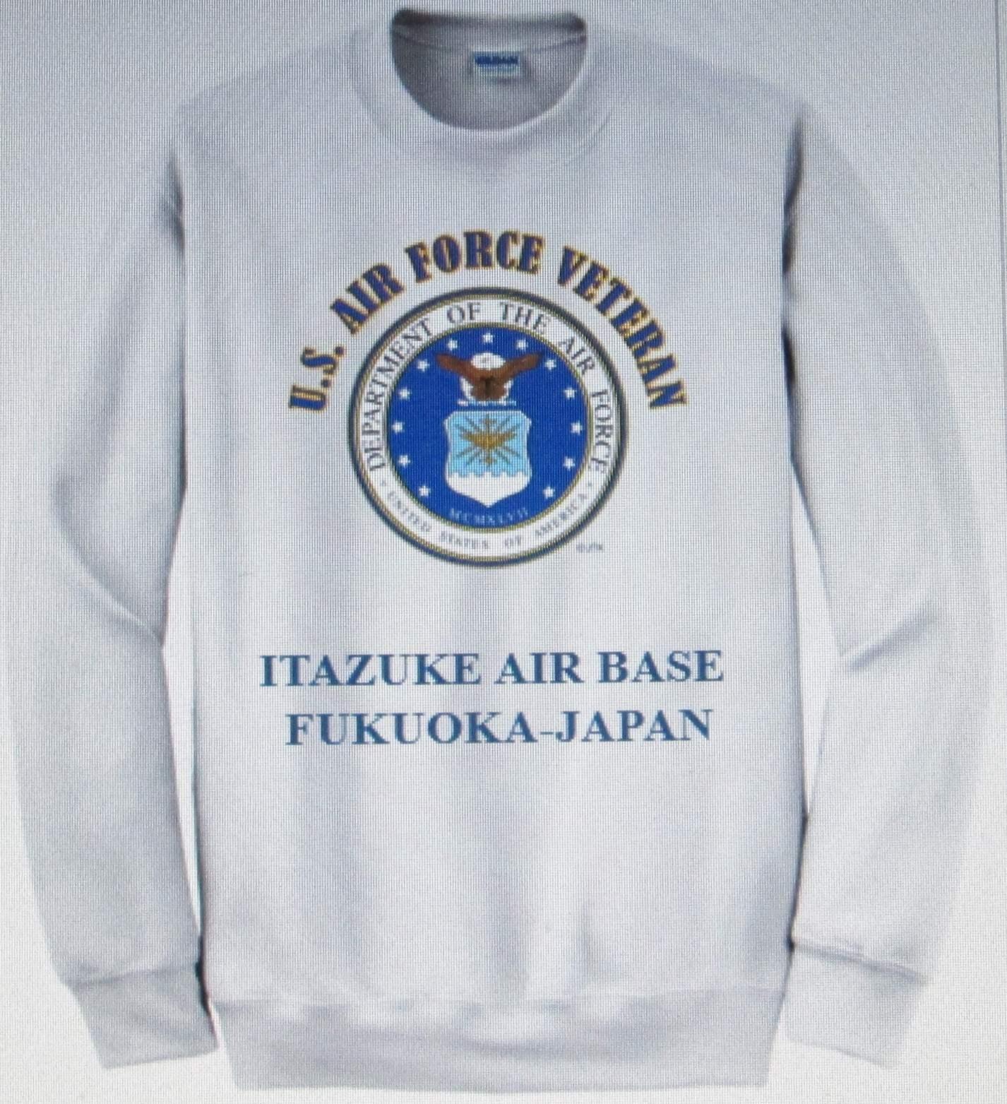 ITAZUKE AIR BASE  FUKUOKA-JAPAN  AIR FORCE EMBLEM VETERAN SWEATSHIRT