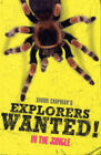 Explorers Wanted!: In the Jungle by Simon Chapman (Paperback, 2004)