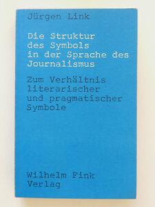 Die-Struktur-des-Symbols-in-der-Sprache-des-Journalismus-Juergen-Link