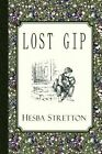 Lost Gip by Hesba Stretton (Paperback / softback, 2012)