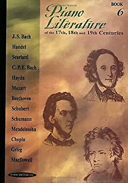 Piano Literature of the 17th, 18th and 19th Centuries Hardcover