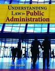 Understanding Law for Public Administration by Charles Szypszak (Paperback, 2009)