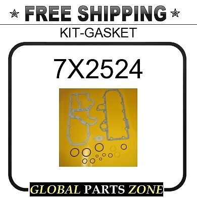 KIT-GASKET  for Caterpillar CAT 7X2524