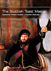 The Scottish Toast Master by Charles MacLean (Paperback, 2007)