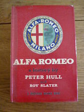 ALFA ROMEO, A HISTORY, HULL AND SLATER,  CAR BOOK jm