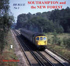 BR Blue: No. 1: Southampton and the New Forest by John Dedman (Paperback, 2007)