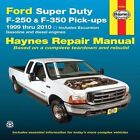 Ford Super Duty Pick Ups Automotive Repair Manual by Haynes Manuals Inc (Paperback, 2010)