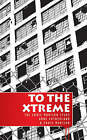 To the Xtreme by Eddie Murison, Anne Sutherland (Paperback, 2005)