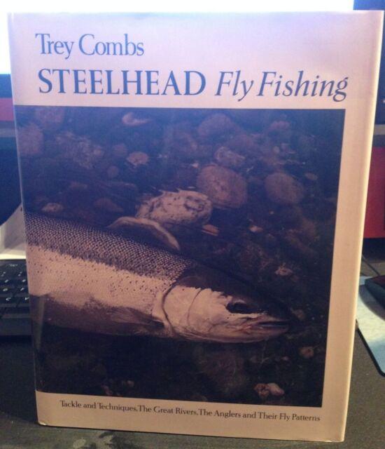 Steelhead Fly Fishing By Trey Combs