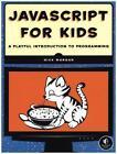 JavaScript for Kids von Nick Morgan (2015, Taschenbuch)