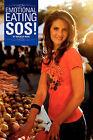 Emotional Eating SOS! by Natalia Rose (Paperback / softback, 2010)