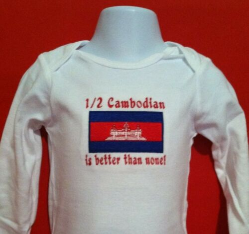 Baby Bodysuit Embroidered Cambodia 1//2 Cambodian is better than none