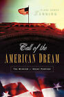 Call of the American Dream by Diane Benge Lenning (Paperback / softback, 2004)