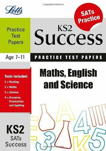 Maths, English and Science: Practice Test Papers (Letts Key Stage 2 Success),Ja