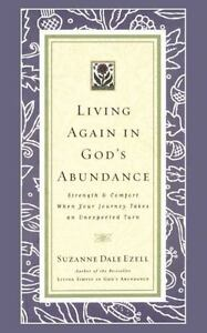 LIVING-AGAIN-IN-GOD-039-S-ABUNDANCE-By-Suzanne-Dale-Ezell-Hardcover-Book