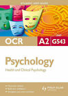 OCR A2 Psychology: Health and Clincial Psychology by David Clarke (Paperback, 2009)