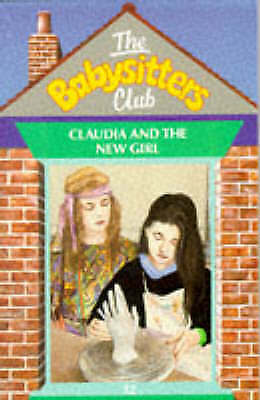 Martin, Ann M., Claudia and the New Girl (Babysitters Club), Unknown Binding, Ex