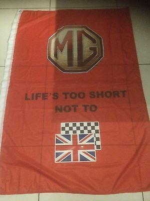 MG Flag RED with life is too short 1m x 1.5m Flag new