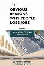The Obvious Reasons Why People Lose Jobs : An Insight for Employees and...