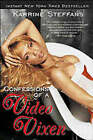 Confessions of a Video Vixen by Karrine Steffans (Paperback, 2007)