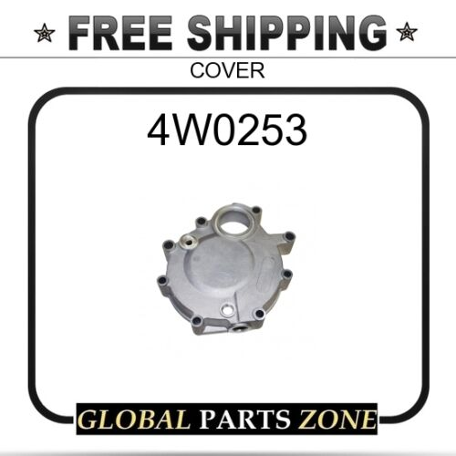 COVER  for Caterpillar 4W0253 CAT