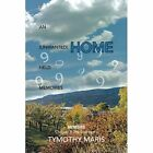 If an (Unwanted) Home Held Memories: Chapter 3: The Lost Years by Tymothy Maris (Paperback / softback, 2012)