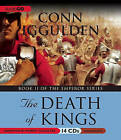 The Death of Kings by Conn Iggulden (CD-Audio, 2011)