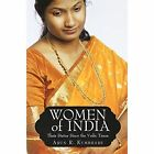 Women of India Their Status Since The Vedic Times Paperback – 20 Jul 2009
