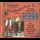 Collector's Guide To Rare * by The Birds (CD, Jul-2007, MSI Music Distribution)