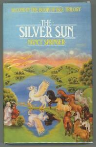 The-Silver-Sun-by-Nancy-Springer-Signed-1st-Edition-Author-039-s-Copy-Ultra-High-Gr