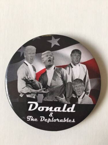 """2016 Donald and the Deplorables Donald Trump for President 3/"""" Button"""