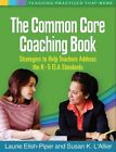 The Common Core Coaching Book: Strategies to Help Teachers Address the K-5 ELA Standards by Elish-Piper Laurie, L'Allier K. Susan (Paperback, 2014)